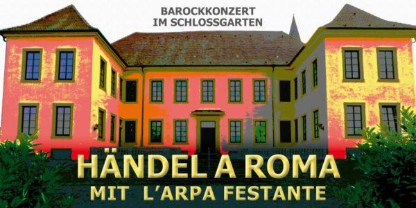 """Rhein-Pfalz-Kreis – Schlossgartenkonzert """"Händel a Roma"""" am 12. August um 20.00 Uhr in Fußgönheim"""