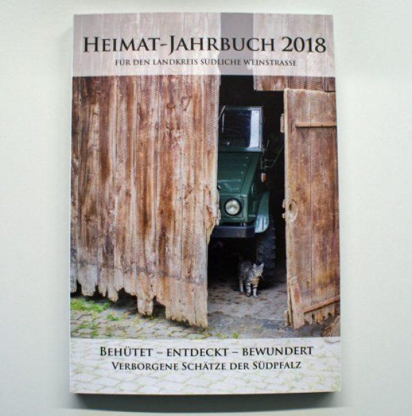 """Landau – Heimatjahrbuch der Südlichen Weinstraße 2018 """"Behütet – entdeckt – bewundert. Verborgene Schätze der Südpfalz"""" vorgestellt  Landrat Seefeldt – """"Kulturelles Aushängeschild unserer Region"""""""