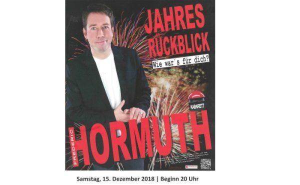 Rhein-Pfalz-Kreis – Kabarettistischer Jahresrückblick am 15.12.2018 mit Frederic Hormuth in der Verbandsgemeinde Dannstadt-Schauernheim – Kartenvorverkauf gestartet!!