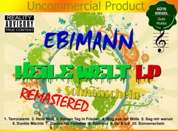 Ebimann  – Heile Welt LP – Nachdenkliche Weltkritik (Musik)