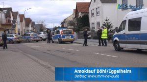 Rhein-Pfalz-Kreis – NACHTRAG : Amoklauf mit Todesfolge in Böhl-Iggelheim