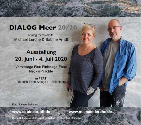 "Heidelberg – Vernissage! ""DIALOG Meer"" am Freitag den 20. Juni 2020 ab 18.00 Uhr!"
