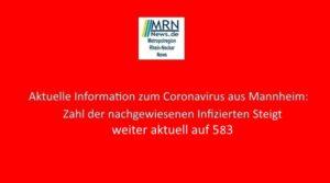 Mannheim – Corona-Fälle in Mannheim steigen auf 583 – 157. Aktuelle Meldung zu Corona in Mannheim 08.08.2020