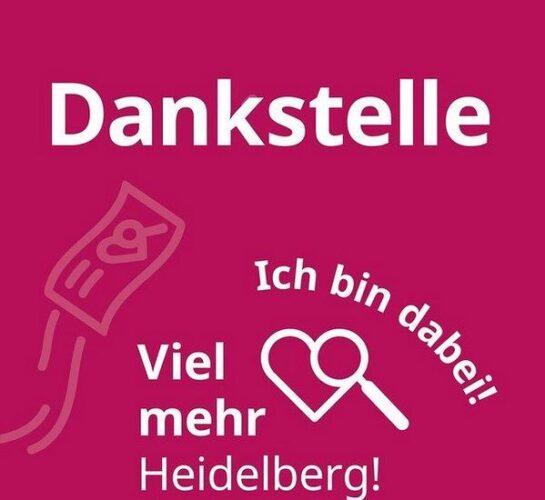 Heidelberg – Endspurt: Dankescheine können noch bis  28. Februar eingesetzt werden Abgabe bei Betrieben, Geschäften, Einrichtungen und Vereinen trotz Schließungen möglich