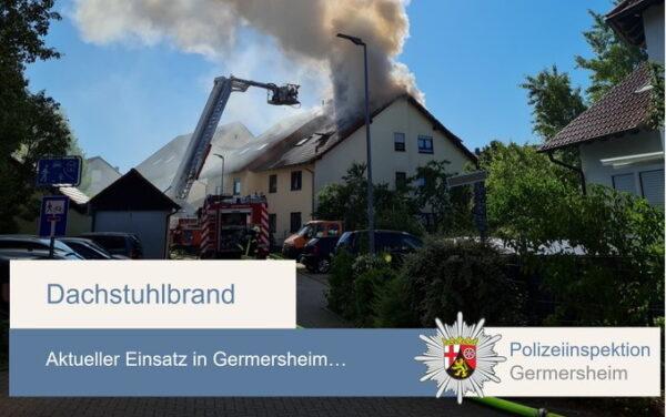 Germersheim – Aktuell Dachstuhlbrand – Feuerwehr im Einsatz – Bitte Einsatzort meiden
