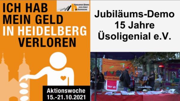 Heidelberg – Jubiläums-Demo 15 Jahre Üsoligenial e.V. – Aktionswoche gegen Armut 2021 – VIDEO