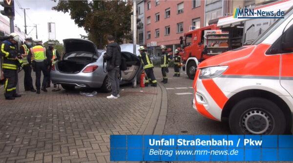 Ludwigshafen – VIDEO Meldung – Schwerer Unfall mit Straßenbahn und PKW